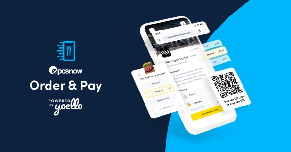 Epos now order and pay app order ahead order online powered by yoello